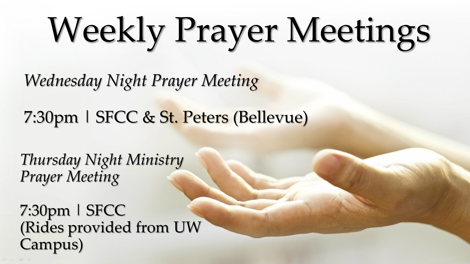 Weekly Prayer Meetings